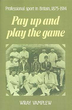 Pay Up and Play the Game PDF