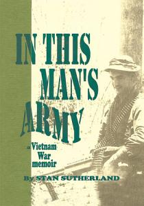 In This Man s Army Book
