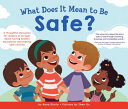 What Does It Mean to Be Safe