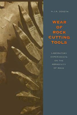 Wear of Rock Cutting Tools