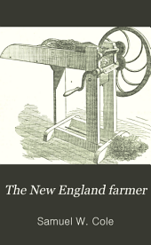The New England Farmer: Volume 7