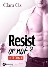 Resist… or not ? - Intégrale