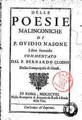 Delle poesie malinconiche di P. Ovidio Nasone, libro secondo commentato dal P. Bernardo Clodio ..