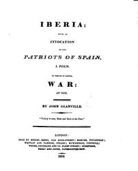 Iberia With An Invocation To The Patriots Of Spain A Poem To Which Is Added War An Ode Book PDF