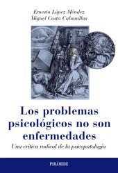 Los problemas psicológicos no son enfermedades