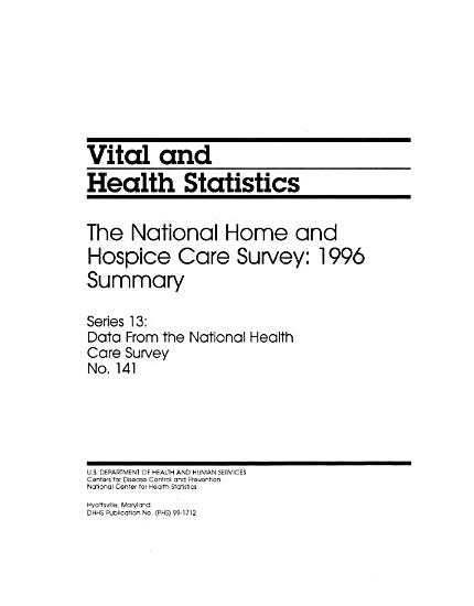 The National Home and Hospice Care Survey     Summary PDF