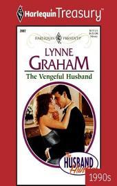 The Vengeful Husband