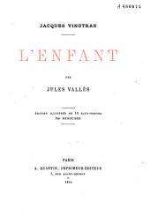 Jacques Vingtras: l'enfant