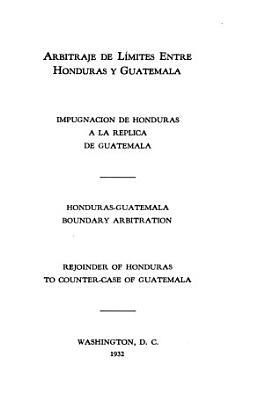 Arbitraje de l  mites entre Honduras y Guatemala PDF