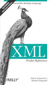 XML Pocket Reference: Extensible Markup Language, Edition 3