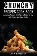 Crunchy Recipes Cook Book