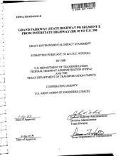 Grand Parkway (State Highway 99) Segment E from Interstate Highway (IH) 10 to U. S. 290: Environmental Impact Statement, Volume 1