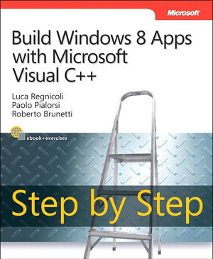Build Windows 8 Apps with Microsoft Visual C   Step by Step PDF