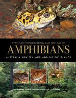 Status of Conservation and Decline of Amphibians PDF