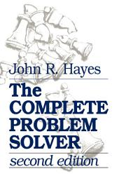 The Complete Problem Solver: Edition 2