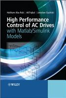 High Performance Control of AC Drives with Matlab   Simulink Models PDF