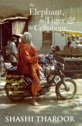 The Elephant The Tiger And The Cell Phone Book PDF
