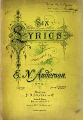 Six Lyrics. [Op. 6].