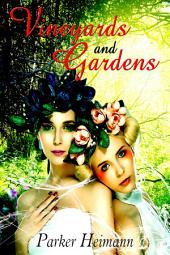 Vineyards and Gardens : Fantasy Erotica Sex: (Adults Only Erotica)