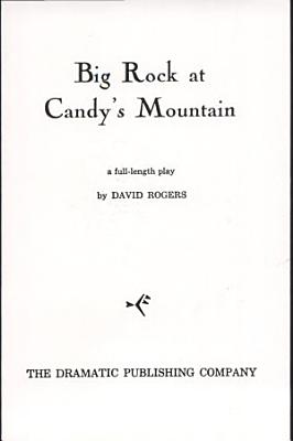 Big Rock at Candy s Mountain