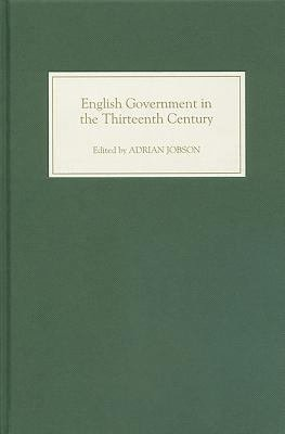 English Government in the Thirteenth Century PDF