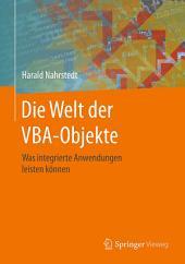 Die Welt der VBA-Objekte: Was integrierte Anwendungen leisten können