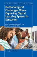 Methodological Challenges When Exploring Digital Learning Spaces in Education PDF