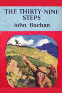 The Thirty-Nine Steps Annotated & Illustrated Edition by John Buchan