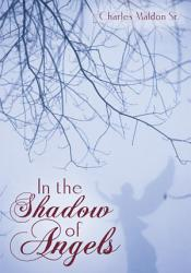 In The Shadow Of Angels Book PDF