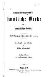Christ. Dietr. Grabbe's sämmtliche Werke und handschriftlicher Nachlass: Bände 1-2