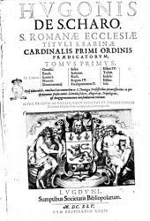 Hugonis cardinalis Opera omnia in vniuersum Vetus et Nouum Testamentum tomi octo: Volume 1