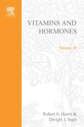 Vitamins and Hormones: Volume 18