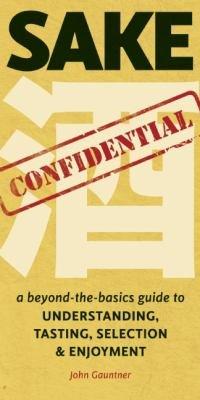 Sake Confidential