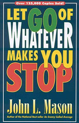 Let Go of Whatever Makes You Stop PDF