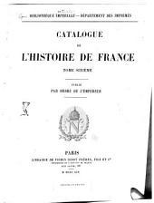 Catalogue de l'histoire de France: Histoire constitutionnelle