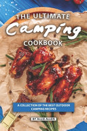 The Ultimate Camping Cookbook