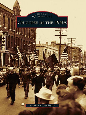 Chicopee in the 1940s PDF