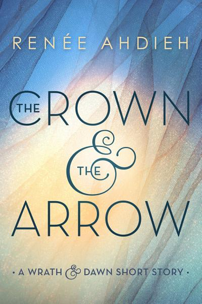 Download The Crown   the Arrow Book
