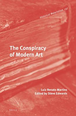 The Conspiracy of Modern Art PDF