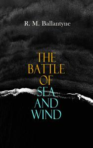 The Battle of Sea and Wind PDF