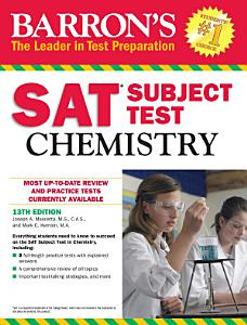 Barron s SAT Subject Test Chemistry  13th edition Book