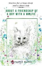 About a Friendship of a Boy with a Wolfie