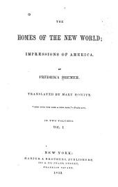Homes of the New World: Volume 1