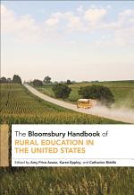 The Bloomsbury Handbook of Rural Education in the United States
