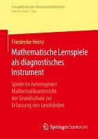 Mathematische Lernspiele als diagnostisches Instrument PDF