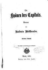 Die Hyänen des Capitals0: Roman von Balduin Möllhausen, Band 3