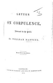 Letter on Corpulence, addressed to the public ... Second edition, with addenda