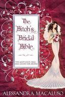 The Bitch's Bridal Bible