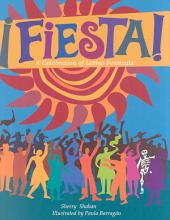 Fiesta!: A Celebration of Latino Festivals