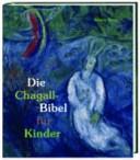 Die Chagall Bibel f  r Kinder PDF